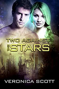 Two Against the Stars: The Sectors SF Romance Series by [Scott, Veronica]