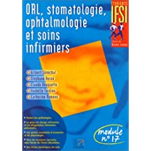 Orl, stomatologie, ophtalmologie et soins infirmiers
