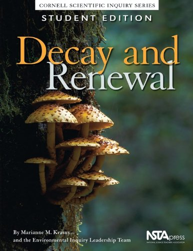 Decay and Renewal (Cornell Scientific Inquiry Series)