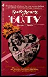 Sweethearts of 60's TV, Ronald L. Smith, 1561712051