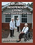 Exploring Independent Living, Sharon G. Drager, 1412044529
