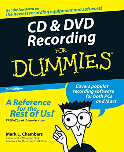 CD and DVD Recording for Dummies, 2nd Edition
