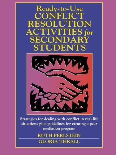 Ready-to-Use Conflict Resolution Activities for Secondary Students by Perlstein, Ruth, Thrall, Gloria (September 15, 2001) Paperback