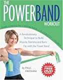 img - for The PowerBand Workout (Includes Free DVD) book / textbook / text book
