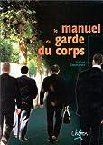Image de Le manuel du garde du corps