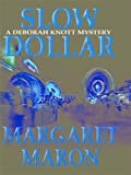 Slow Dollar, Margaret Maron, 0786246707