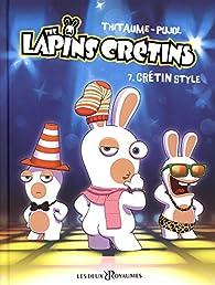 The lapins crétins, tome 7 par  Thitaume