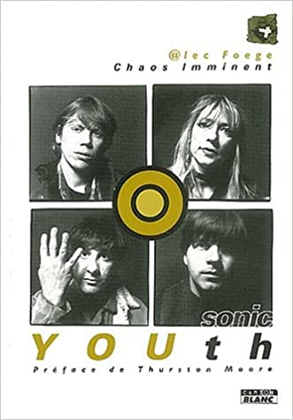 Livres gratuits Sonic Youth : Chaos imminent pdf ebook