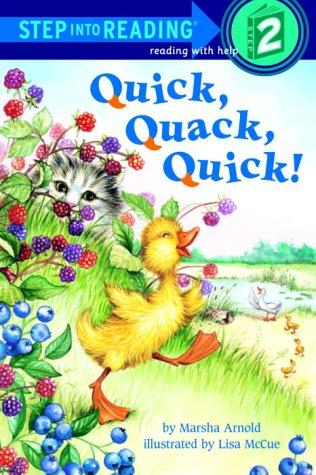 Quick, Quack, Quick! (Step-Into-Reading, Step 1)