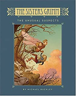 The Fairy Tale Detectives Sisters Grimm Series