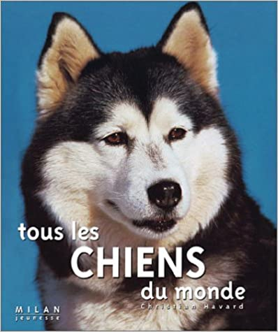 Téléchargement Tous les chiens du monde pdf, epub