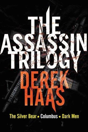 The Assassin Trilogy: The Silver Bear, Columbus, Dark Men (Derek Silver)