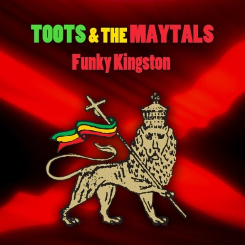 Funky Kingston Instrumental Version By Toots Amp The
