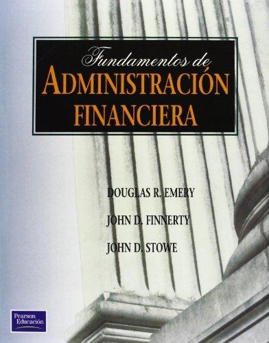 Fundamentos de Administracion Financiera (Spanish Edition) by Pearson Publications Company