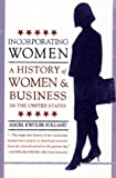 Incorporating Women, Angel Kwolek-Folland, 0312233493