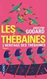 Les Thébaines - Intégrale, tome 6 : L'héritage des Thébaines par Godard