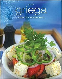 Cocina Griega Ms De 100 Irresistibles Recetas Padded