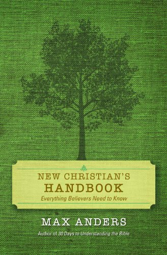 New Christian's Handbook: Everything Believers Need to Know
