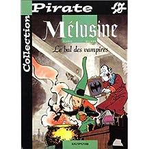Melusine t.02/ bal des vampire pirate