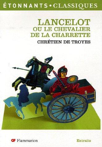 Lancelot ou le Chevalier de la Charrette (extraits)