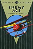 The Enemy Ace Archives, Bob Kanigher, 1401207766