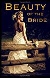 img - for Beauty of the Bride book / textbook / text book