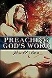 Preaching God's Word, James Adu Asare, 1424168481