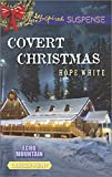Covert Christmas (Echo Mountain) by Hope White (2014-10-07)