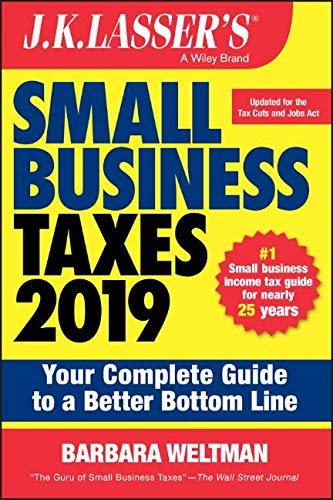 Pdf Money J.K. Lasser's Small Business Taxes 2019: Your Complete Guide to a Better Bottom Line