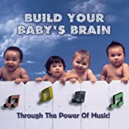 Build Your Baby's Brain - Through the Power of M