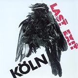 Koln by Last Exit (2005-07-11)