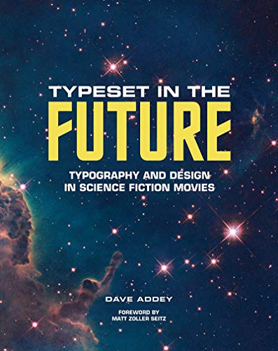 Pdf Entertainment Typeset in the Future: Typography and Design in Science Fiction Movies