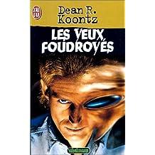 YEUX FOUDROYÉS (LES)