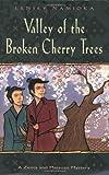 The Valley of the Broken Cherry Trees: A Zenta and Matsuzo Mystery (Zenta and Matsuzo Mysteries)