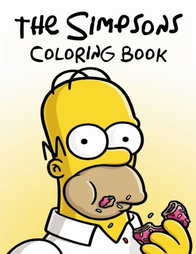 The Simpsons Coloring Book: Coloring Book for Kids and Adults, Activity Book, Great Starter Book for Children (Coloring Book for Adults Relaxation and for Kids Ages 4-12)