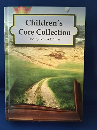 CHILDREN'S CORE COLLECTION VOLUME 2 - 22ND. EDITION FICTION AND SC AUTHOR,TITLE,AND SUBJECT INDEX