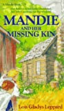 Front cover for the book Mandie and Her Missing Kin by Lois Gladys Leppard