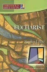 Threshold Bible Study: Eucharist