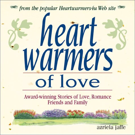 Heartwarmers of Love: Award-Winning Stories of Love, Romance, Friends, and Family PDF Text fb2 book