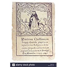 Doctrina Christiana The First Book Printed in the Philippines. Manila, 1593. AD; With an Introductory Essay By Edwin Wolf 2nd