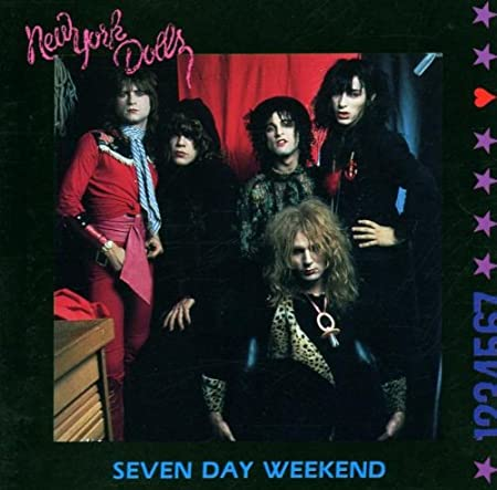 Image result for The New York Dolls - Seven Day Weekend HD