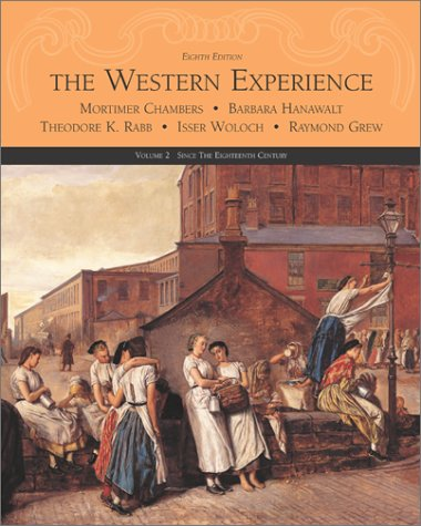 The Western Experience: Since the Sixteenth Century (Volume II) ebook