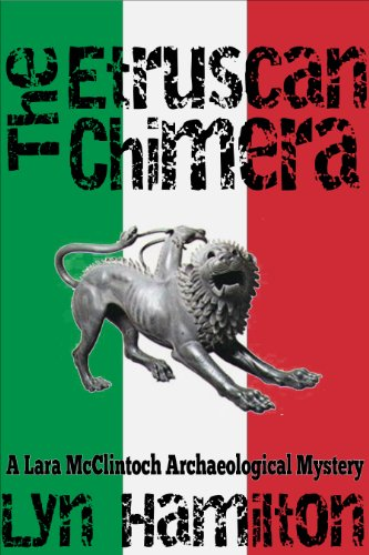 The Etruscan Chimera (Lara McClintoch Archaeological Mysteries Book 6)