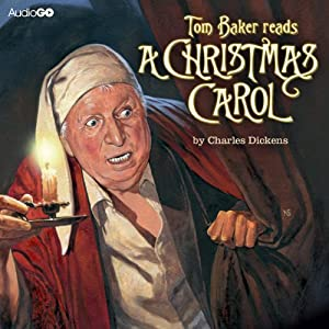 Tom Baker Reads 'A Christmas Carol' Hörbuch
