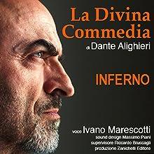 La Divina Commedia: Inferno Audiobook by Dante Alighieri Narrated by Ivano Marescotti
