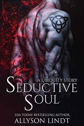 Seductive Soul: A Ubiquity Prequel