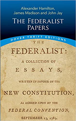The Federalist Papers Dover Thrift Editions Alexander Hamilton