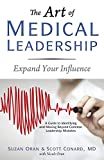 img - for The Art of Medical Leadership: A Guide to Identifying and Moving Beyond Common Leadership Mistakes book / textbook / text book