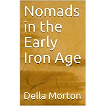 Nomads in the Early Iron Age
