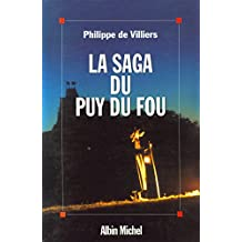 La Saga du Puy du Fou (French Edition)